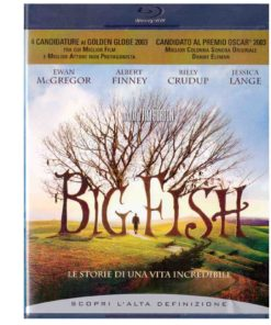 Big Fish Le storie di una vita incredibile regia di Tim Burton