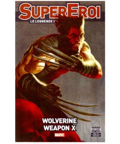 Wolverine Weapon X SuperEroi Le leggende Marvel